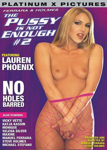 Pussy Is Not Enough 2