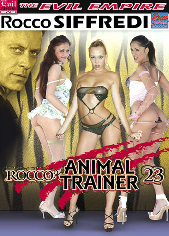 Rocco: Animal Trainer 23 from Evil Angel: Rocco Siffredi front cover