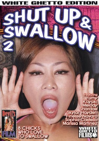 Shut Up And Swallow 2