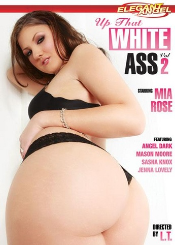 Up That White Ass 2