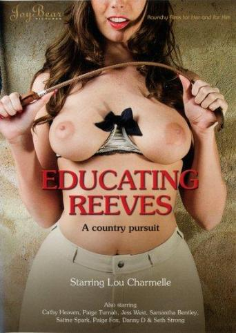 Educating Reeves A Country Pursuit