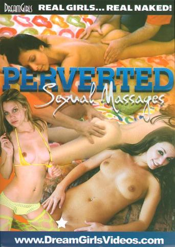 Perverted Sexual Massages