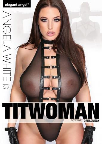 Angela White Is Titwoman from Elegant Angel front cover