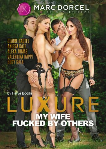 Luxure My Wife Fucked By Others from Marc Dorcel front cover