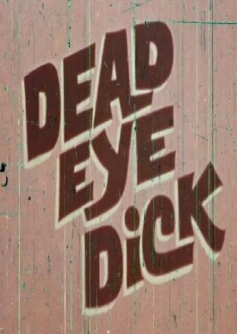 Dead Eye Dick from Vinegar Syndrome front cover
