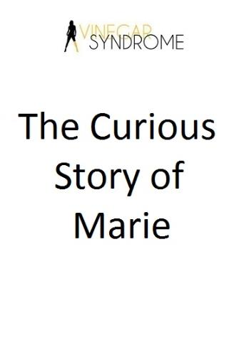 The Curious Story Of Marie