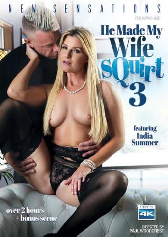 He Made My Wife Squirt 3 from New Sensations front cover