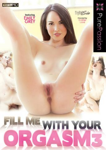 Fill Me With Your Orgasm 3 from Pure Passion front cover